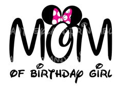 Mom of Birthday girl Minnie Mouse Mickey Mouse Pink bow DIY Printable Iron Transfer Disney trip shirt vacation Disney Family Cruise Wedding