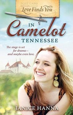 Love Finds You in Camelot Tennessee (Love Finds You) by Janice Hanna