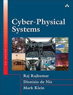 Cyber-Physical Systems (Sei Series In Software Engineering) PDF Cyber Physical System, New Books, Books To Read, Ebook Pdf, Textbook, Books Online, Physics, Leadership, Software