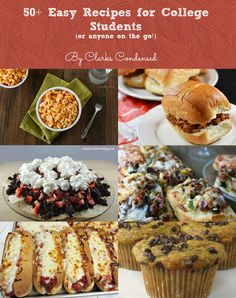 50+ Easy Recipes For College Students (or anyone on the go!). Burritos and Chocolate Chip Cookie Pie? I'll take it. #nomnom