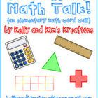 Math Talk Math Word Wall: Enhance your early elementary students' math vocabulary and math talk by posting and referring to your new math word wall concepts with picture support.....