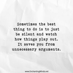 Sometimes the best thing to do is to just be silent and watch ....(and listen)...