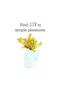 find joy in simple pleasures free printable.png - File Shared from Box