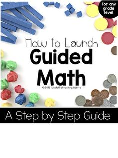 Have you been thinking about starting guided math in your classroom?    Use this step by step guide to help you feel confident with a plan in place for implementation!  This FREE guide includes:OverviewManagementGroupingOrganizationStep by Step Daily Lesson PlansResourcesExplanations with Picturesand More!!