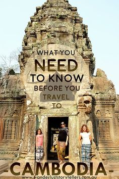 Everything you need to know before you travel to cambodia, from visas, to currency, to places to visit etc.  Read more on wanderluststoryte...