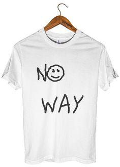 no way t-shirt – Shirtoopia
