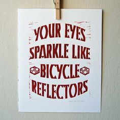 @Catherine Sinclair Bikes are definitely the first thing that comes to mind when I see sparkly eyes.