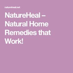 NatureHeal – Natural Home Remedies that Work!
