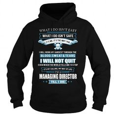 MANAGING DIRECTOR T Shirts, Hoodie. Shopping Online Now ==►…