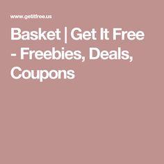 Basket | Get It Free - Freebies, Deals, Coupons