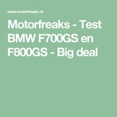 Motorfreaks - Test BMW F700GS en F800GS - Big deal