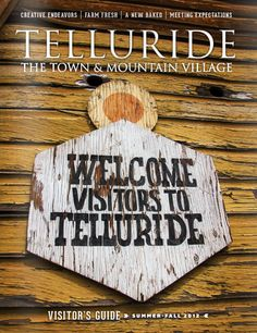The Telluride Tourism Board Summer 2012 Visitor's Guide is up! Check it out!