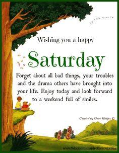 HAPPY SATURDAY Sunday Morning Wishes, Happy Saturday Morning, Hello Saturday, Morning Prayers, Good Morning Quotes, Morning Blessings, Happy Saturday Quotes, Saturday Greetings, Evening Greetings