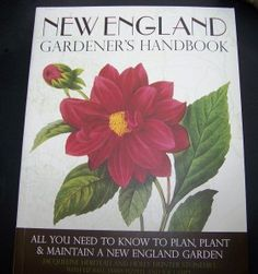 new england gardeners handbook a review of a fabulous gardeners