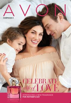 eBrochure | AVON      Celebrate a life of Love-  Campaign 9 brochure available online 4/4/17-417/17  @www.yourAvon.com/elizabethrivera