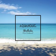 . AQUAHOLIC . . #shellulu #aquaholic #beach #sea #ocean #beachlife #paradise #beachpeople #oceanpeople #seasidejewelry #beachjewelry #coastal #hawaii #kailua #lanikai #lanikaibeach #heaven