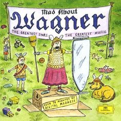 1994 Mad About Wagner [Deutsche Grammophon 445769-2] cover illustrations: Roz Chast #albumcover