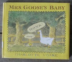 Author/Illustrator:Charlotte Voake Publisher:Walker,1989 Age:3-103 Themes:insects, competition, wordless picture books Opening: One day Mrs.Goose found an egg and made a nest to put it in. Sum…