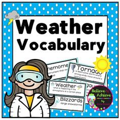 ***50% off the FIRST 48 hours!!Weather Vocabulary- 12 cards with definitionsThis is a colorful set of 12 vocabulary cards with words and definitions about Weather to display in your classroom. This set is a wonderful addition to your lessons! *********************************************************************These activities would work for grades 1-3!