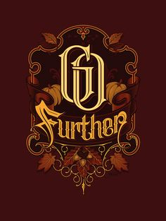 #promotional #typography #martinschmetzer Here's a really cool design by Martin Schmetzer that utilizes that oldschool/art nouveau look and feel to it. Go Further on Behance