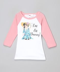 Look what I found on #zulily! Pink 'I'm So Fancy' Raglan Tee - Infant, Toddler & Girls #zulilyfinds