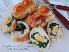 Cinzia ai fornelli: Rolatine di pollo con spinaci, prosciutto e uova s...
