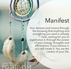 Manifest your dreams and visions...