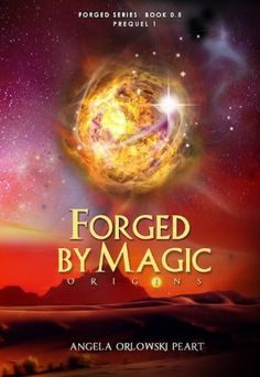 Amazon.com: Forged by Magic: Origins (The Forged Series) eBook: A.O. Peart: Kindle Store