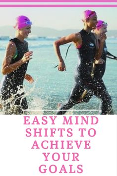 Four Easy Mind Shifts to Achieve Your Goals - Life Time Tri Series Triathlon Motivation, Triathlon Gear, Half Ironman, Brain Training, Bike Run, Achieve Your Goals, Get In Shape, Life Goals