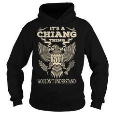Its a CHIANG Thing You Wouldnt Understand Last Name T-Shirt #name #tshirts #CHIANG #gift #ideas #Popular #Everything #Videos #Shop #Animals #pets #Architecture #Art #Cars #motorcycles #Celebrities #DIY #crafts #Design #Education #Entertainment #Food #drink #Gardening #Geek #Hair #beauty #Health #fitness #History #Holidays #events #Home decor #Humor #Illustrations #posters #Kids #parenting #Men #Outdoors #Photography #Products #Quotes #Science #nature #Sports #Tattoos #Technology #Travel…