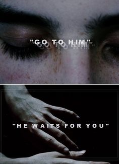 """Go to him."""