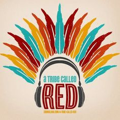 A Tribe Called Red - Electric PowWow Drum  so much awesome.  go to http://www.electricpowwow.com/ to download album for free