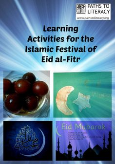 A collection of activities for observing and explaining #Eid-al-Fitr -- the Muslim holiday marking the end of Ramadan, August 8, 2013.