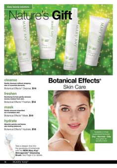 Botanical Effects® Skin Care – a simple regimen infused with the goodness of botanicals that are personalized to your skin type to bring out skin's healthy radiance.  3 formulas: Normal, Dry, and Oily.    www.marykay.com/nshen