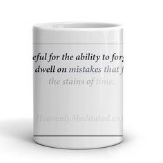 Mistakes Fade Away - Daily Affirmation Mug