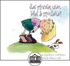 ¿Las princesas usan botas de montaña?: 1 de Carmela Lavigna ✿ Libros infantiles y juveniles - (De 0 a 3 años) ✿
