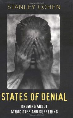 Johanna anderson nsslibrarian on pinterest states of denial knowing about atrocities and suffering by stanley cohen 2001 fandeluxe Choice Image