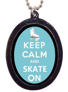 Keep Calm and Skate On Roller Skating Roller Derby Necklace Pendant. $7.00, via Etsy.