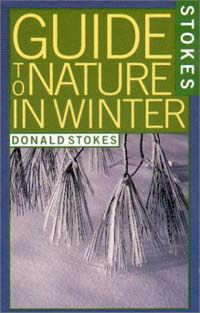 Stokes Guide to Nature in Winter is full of great identification information and also profound reflections.