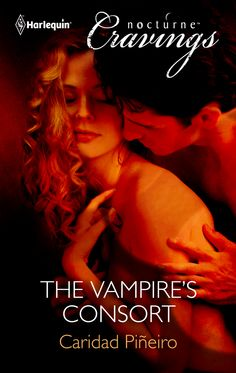 THE VAMPIRE'S CONSORT, my April 2012 Erotic Paranormal Paranormal Romance Novella