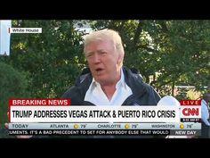 """#Trump responds to Las #Vegas shooting: """"What happened is, in many ways, a..."""