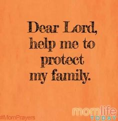 Protect my family