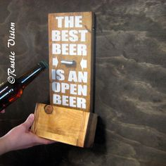 Wood Sign with Beer Bottle Opener with Easy...Dudley's man cave needs this!