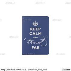 Keep Calm And Travel Far Script Passport Cover Passport Holder by fatfatin