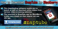 SnapTube app for BlackBerry is a very popular downloading app. This downloading software enable you to watch as well as download online videos from various video streaming websites. You can download the movies and videos directly from websites to your Blackberry device.