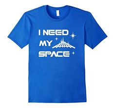 """Disney Discovery- """"I Need My Space"""" Space Mountain tee"""