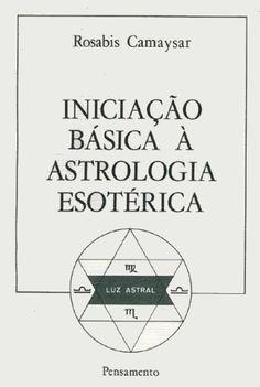 Iniciação Básica a Astrologia Esotérica