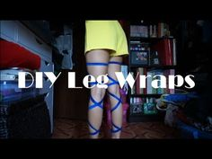 Rave Life: DIY Cheap Leg Wraps - YouTube