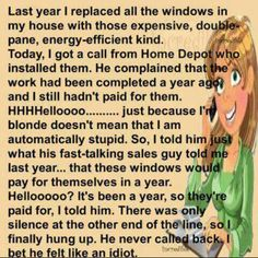 funny cartoon blond windows will pay for themselves within a year Blonde Humor, Dumb Blonde Jokes, Clean Blonde Jokes, Blonde Quotes, Clean Jokes, Funny Cartoons, Funny Jokes, Funny Insults, Cartoon Jokes