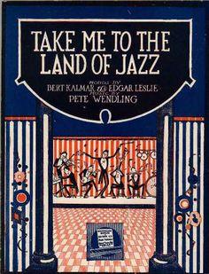 Sheet Music - Take me to the land of jazz